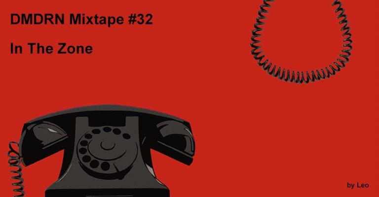 DMDRN Mixtape #32 by Leo
